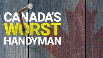 Netflix box art for Canada's Worst Handyman - Season 3